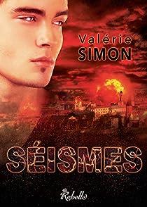 Séismes - Valérie Simon - Babelio