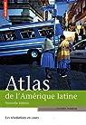 Atlas de l'Amérique latine : Les révolutions en cours par Dabène