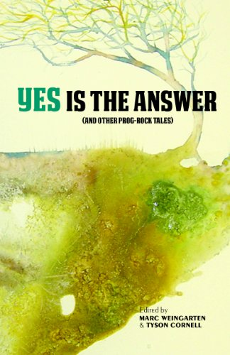 (Yes Is The Answer: (And Other Prog-Rock Tales))