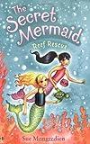 Reef Rescue (Secret Mermaid Book 4)