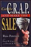 img - for Cut the C.R.A.P. and Make the Sale book / textbook / text book