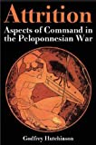 Attrition: Aspects of Command in the Peloponnesian War