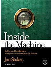 Inside the Machine: An Illustrated Introduction to Microprocessors and Computer Architecture