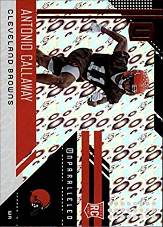 2018 Unparalleled Football Flight  296 Antonio Callaway Cleveland Browns  Rookie RC Rookie NFL Trading Card 9aa9edfeb