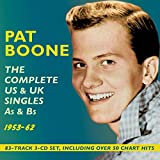 In the era following the rock 'n' roll explosion and before the British Invasion, Pat Boone was second only to Elvis Presley as the USA's most popular and successful male artist, racking up over 50 hits in the half dozen years following his c...