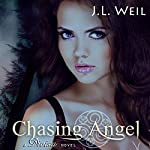 Chasing Angel: Divisa, Book 3 | J.L. Weil