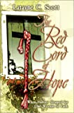 The Red Cord of Hope: When History Stopped for One Woman of Faith