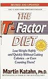 The T-Factor Diet, Martin Katahn, 0553565605