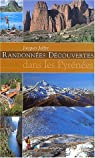 Randonnées découvertes dans les Pyrénées par Joffre