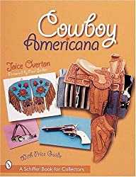 Cowboy Americana (Schiffer Book for Collectors with Price Guide)