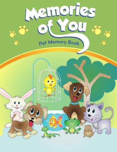 Memories of You: Pet Memory Book (Helping Kids Heal Series)