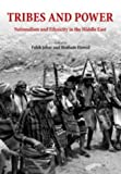Tribes and Power, Faleh A. Jabar, 0863568041