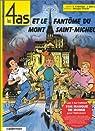 Les 4 as, tome 31 : Les 4 as et le fantôme du Mont-Saint-Michel par Chaulet