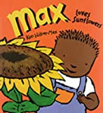 img - for Max Loves Sunflowers (Jump at the Sun) book / textbook / text book