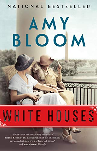 White Houses: A Novel