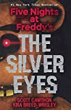 The Silver Eyes (Turtleback School & Library Binding Edition) (Five Nights at Freddy's)