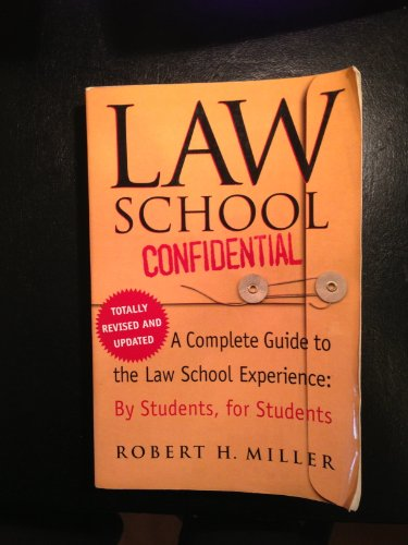 Law School Confidential (Revised Edition): A Complete Guide to the Law School Ex