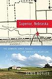 Superior, Nebraska, Denis Boyles, 0385516746