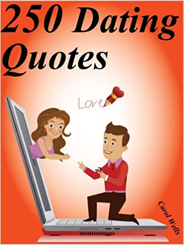 d dating quotes sayings