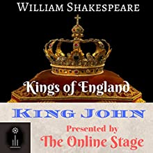 King John Audiobook by William Shakespeare Narrated by Craig Franklin, Andy Harrington, Alan Weyman, Russell Gold, Becca Maggie, Steve Gough, P. J. Morgan
