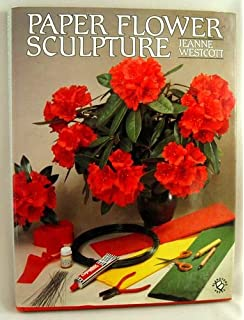 The art of making paper flowers full sized patterns and paper flower sculpture mightylinksfo