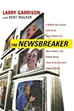 The NewsBreaker, Larry Garrison, 1595552871