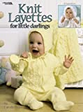 Knit Layettes for Little Darlings  (Leisure Arts #3208)