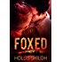 FOXED (shifters and partners Book 8)