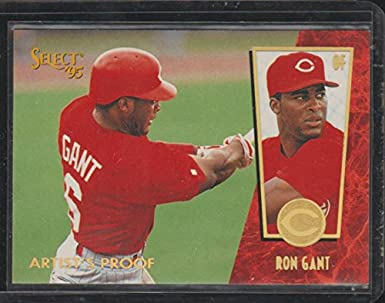 1995 Select Ron Gant Reds Artist Proof Baseball Card 141 At