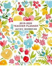 Teacher Planner 2019-2020 July 2019 - December 2020: 18 month Weekly and Monthly Academic Planner and Calendar July 2019 - December 2020