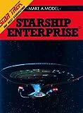 Make a Model of the Starship Enterprise, Jon Sutherland and Random House Value Publishing Staff, 051714185X