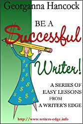 Avoid Writing Scams (Be a Successful Writer!, Vol. 5)