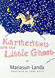 Karmentxu And The Little Ghost (The Basque Series)