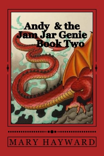 Andy and the Jam Jar Genie: Book 2 Rufus the Red (Volume 2) pdf epub