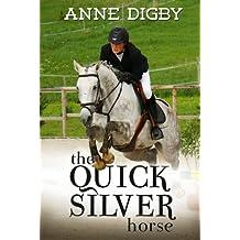THE QUICKSILVER HORSE