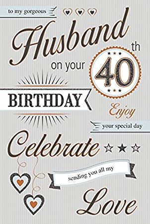 40th Birthday Card For A Husband