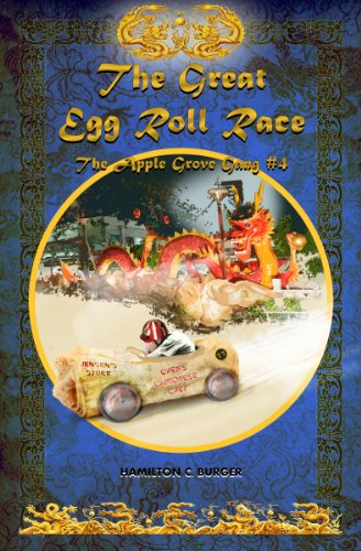 THE GREAT EGG ROLL RACE (Exciting chapter book for kids 8-12.) (The Apple Grove Gang 4) (Race Roll)