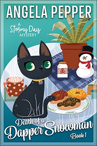 Death of a Dapper Snowman (Stormy Day Mystery Book 1) by [Pepper, Angela]
