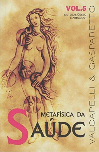Metafísica da Saúde - Volume 5