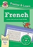 New Curriculum Practise & Learn: French for Ages 7-9 - with vocab CD-ROM (CGP KS2 Practise & Learn)