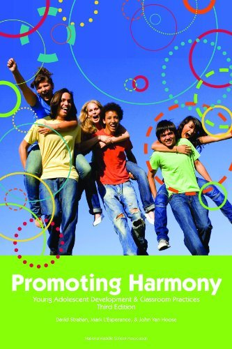 Promoting Harmony: Young Adolescent Development & Classroom Practices by David B. Strahan (2009-01-01)