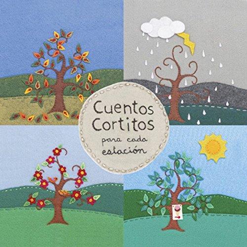 Cuentos Cortitos Para Cada Estacion by Pepe Atalah & Rene ...