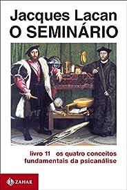 O Seminário, livro 11: Os quatro conceitos fundamentais da psicanálise