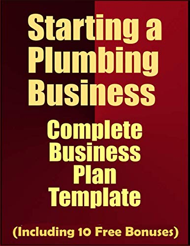 Starting a Plumbing Business: Complete Business Plan Template