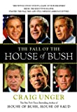 The Fall of the House of Bush, Craig Unger, 1451655053