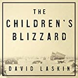 The Children's Blizzard