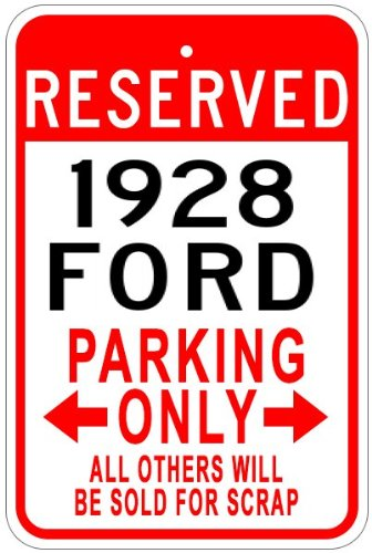 1928 28 FORD Aluminum Parking Sign - 10 x 14 Inches (Ford Parking Sign)