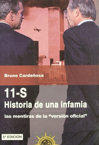 11-S Historia De Una Infamia