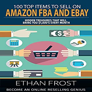 100 Top Items to Sell on Amazon FBA and eBay Audiobook