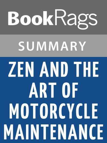 Summary & Study Guide Zen and the Art of Motorcycle Maintenance by Robert M. Pirsig